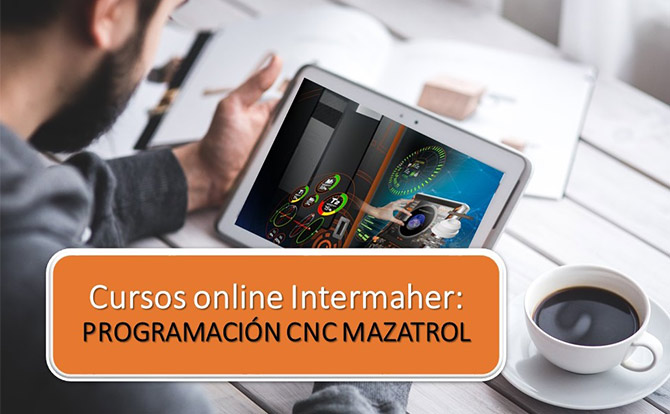 Mazatrol Smooth: Cursos online Intermaher