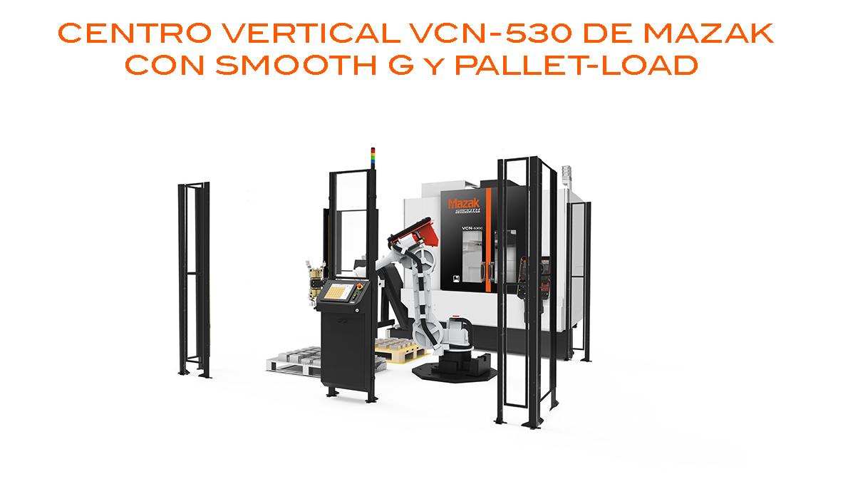 Centro Vertical Intermaher Mazak con Pallet-Load - Intermaher